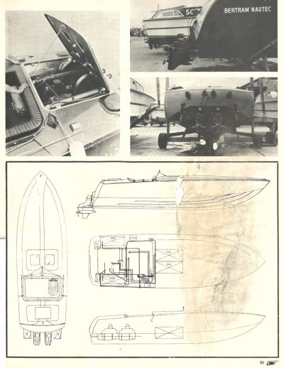 Bertram's head of engineering, Russ Specht, drew the lines of the 31, adapted from C. Raymond Hunt's Moppie design, a 24° deadrise deep-V, which won the 1960 Miami–Nassau race. For this design, deadrise was increased to 26°.