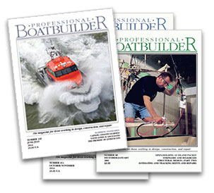 Back issues of Professional BoatBuilder